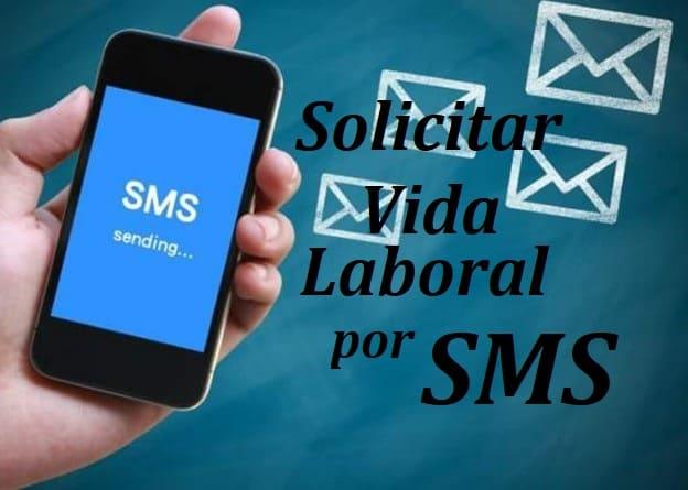 Solicitar la Vida laboral por SMS